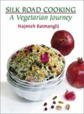 cover of Batmanglij Silk Road Cooking, Mage Publishers