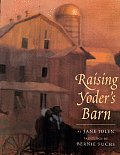Cover of Raising Yoders Barn by Jane Yolen