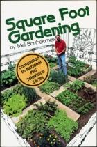 Mel Bartholomew's new Square Foot Gardening (c) Bartholomew