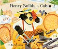 Cover of (c) D.B. Johnson's Henry Builds a Cabin, Houghton Mifflin