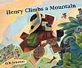 Cover of (c) D.B. Johnson's Henry Climbs a Montain, Houghton Mifflin