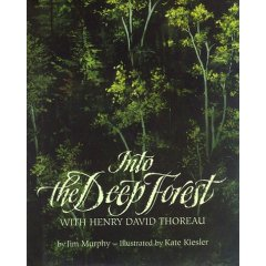 Cover of Into the Deep Forest with Henry David Thoreau (c) Kate Kiesler, Clarion Books, 1995.